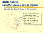 birth points another notion due to tarjan