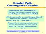 iterated path convergence criterion