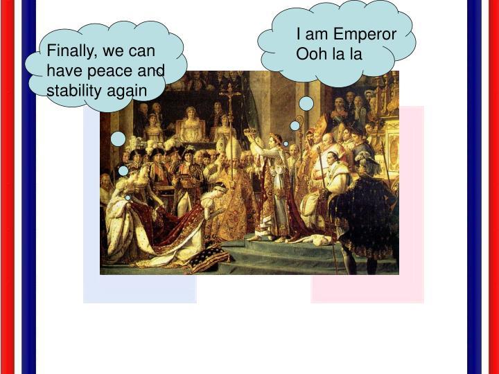 I am Emperor