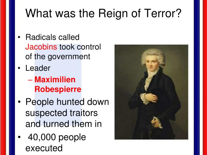 What was the Reign of Terror?