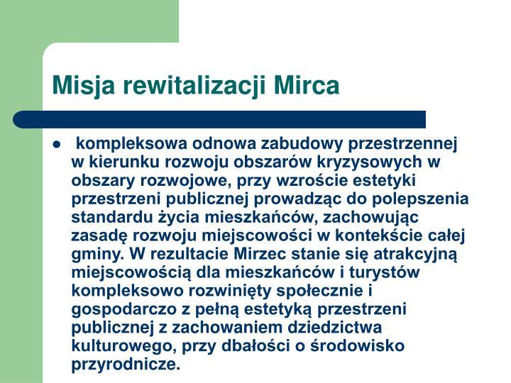 Misja rewitalizacji Mirca