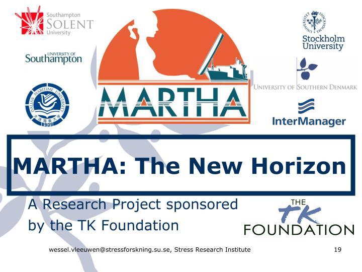 MARTHA: The New