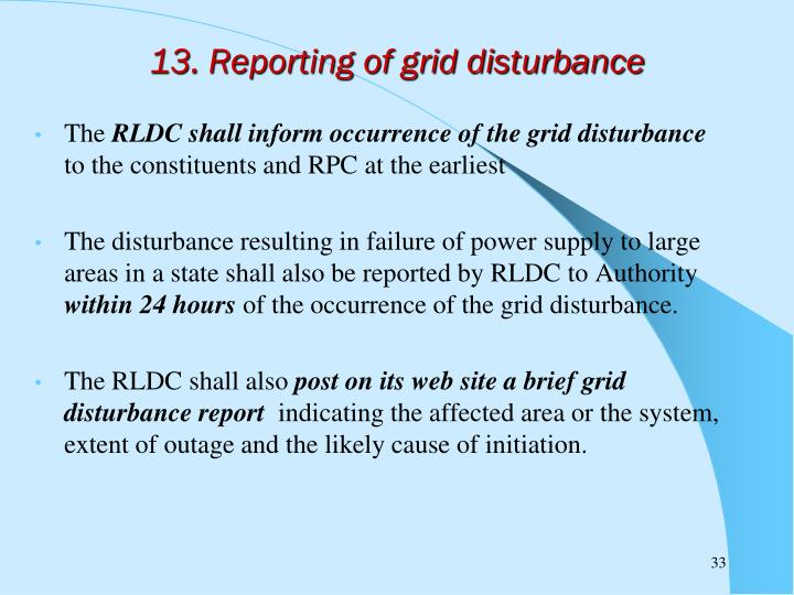 13. Reporting of grid disturbance