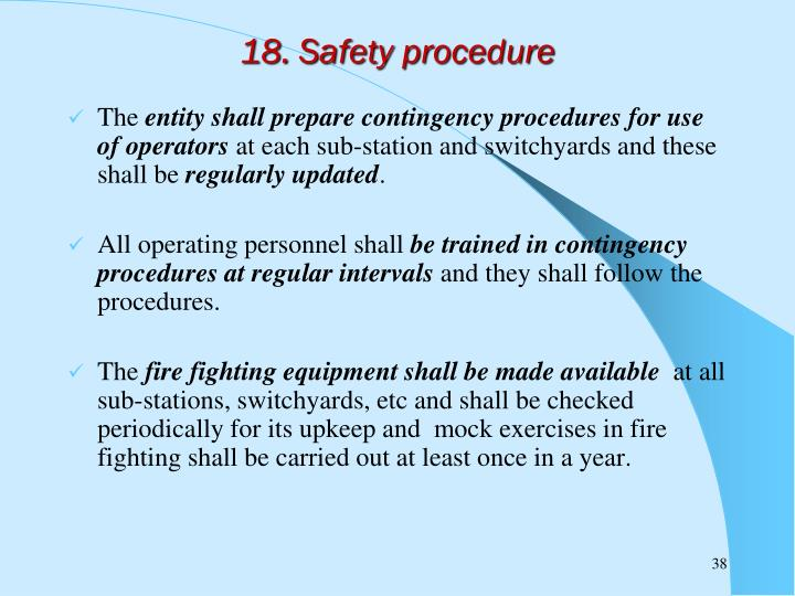 18. Safety procedure
