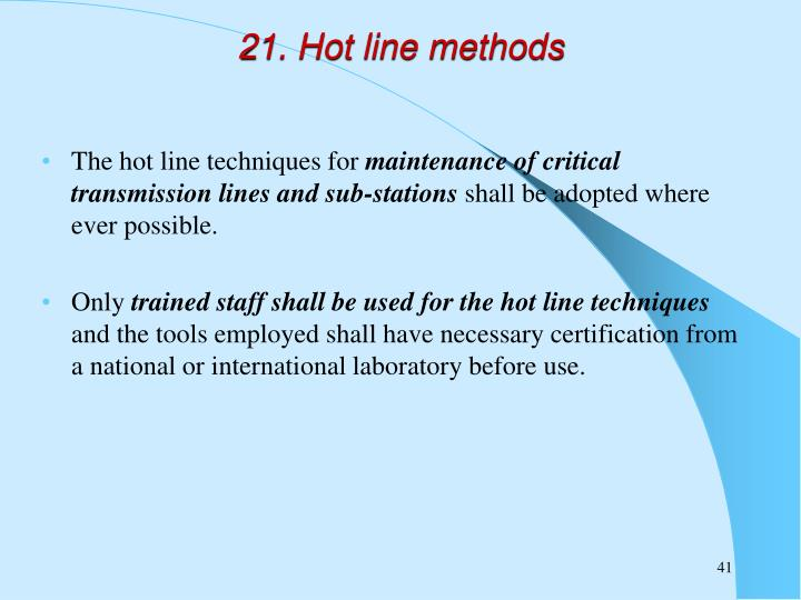 21. Hot line methods