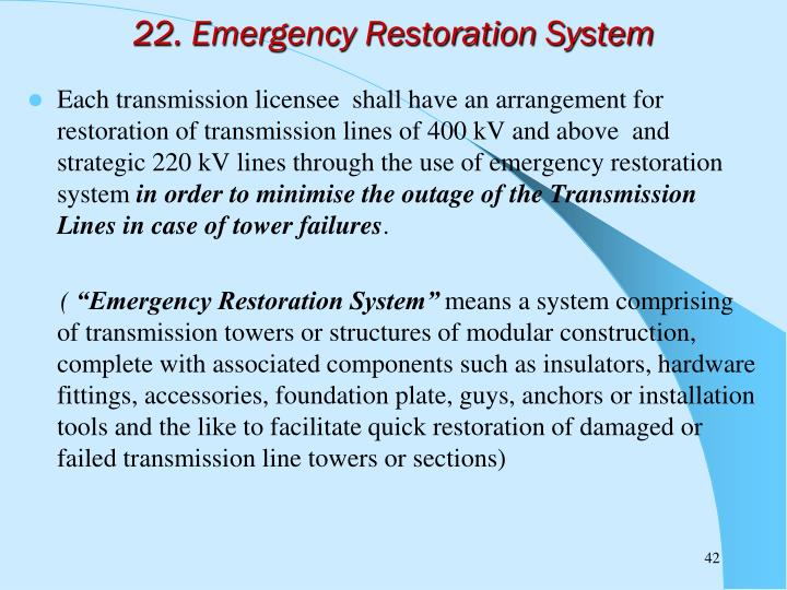 22. Emergency Restoration System