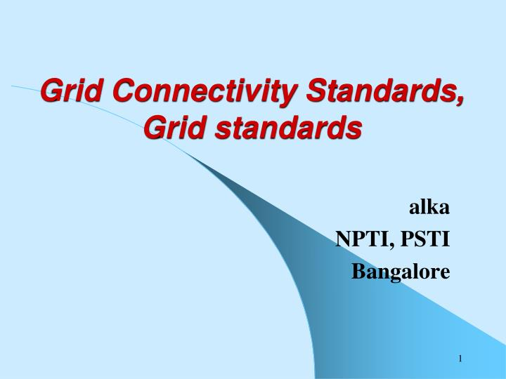 Grid connectivity standards grid standards