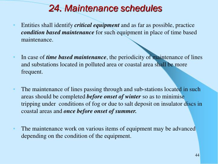 24. Maintenance schedules