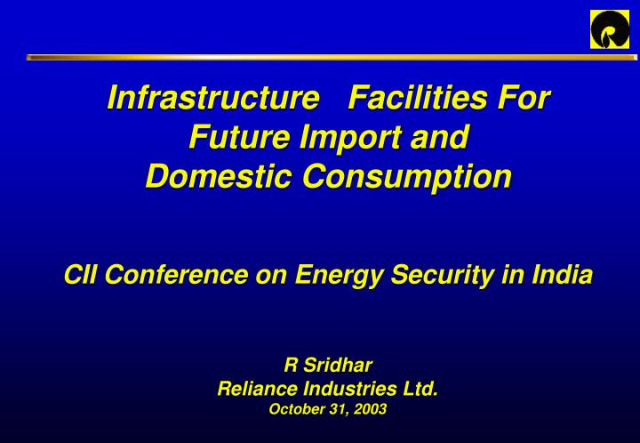 Infrastructure   Facilities For