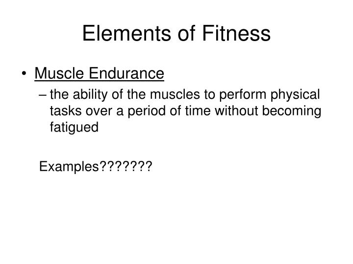 Elements of Fitness
