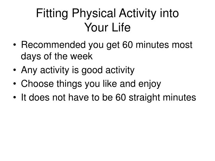 Fitting Physical Activity into