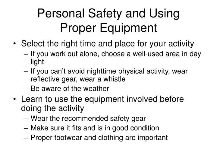 Personal Safety and Using