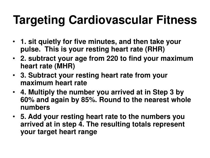 Targeting Cardiovascular Fitness