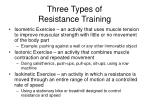 three types of resistance training