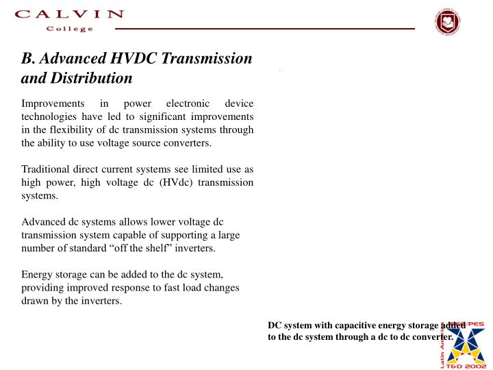 B. Advanced HVDC Transmission and Distribution