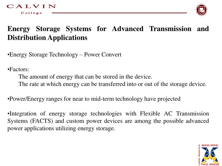 Energy Storage Systems for Advanced Transmission and Distribution Applications