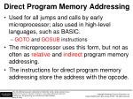 direct program memory addressing
