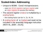 scaled index addressing
