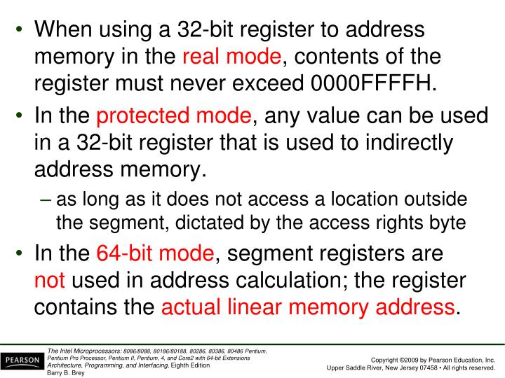 When using a 32-bit register to address memory in the