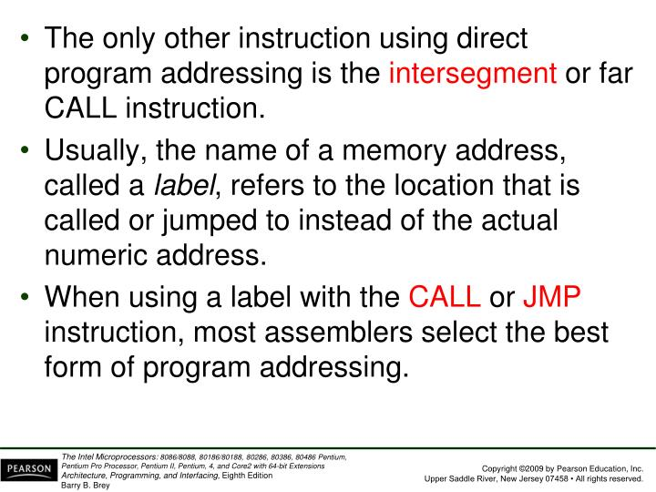 The only other instruction using direct program addressing is the