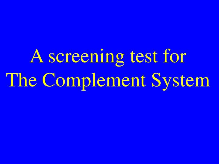 A screening test for