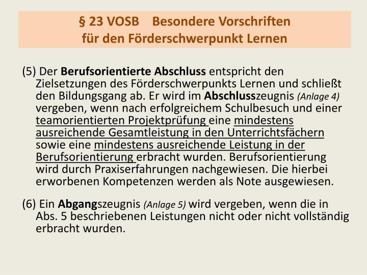 § 23 VOSBBesondere Vorschriften