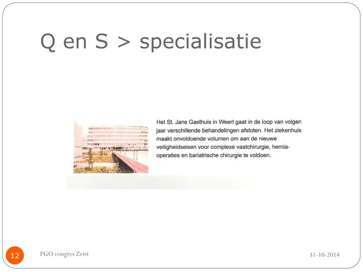 Q en S > specialisatie
