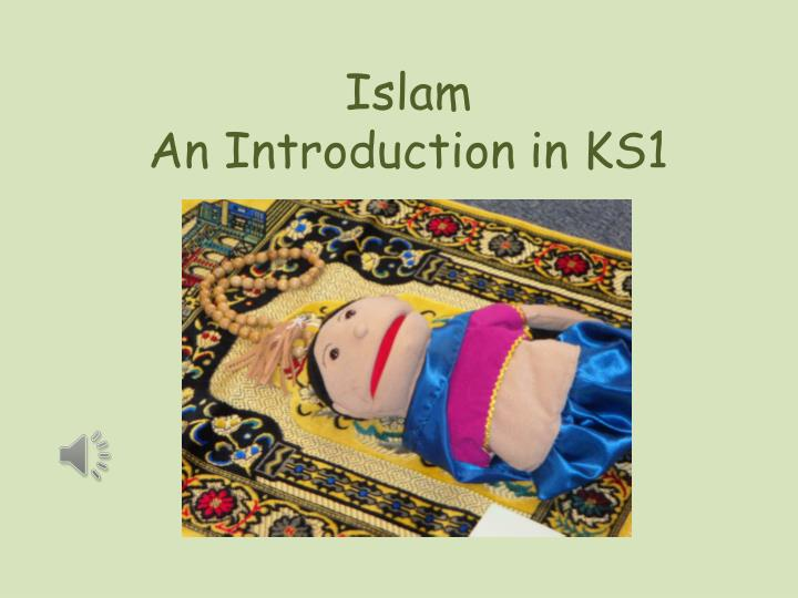 Islam an introduction in ks1