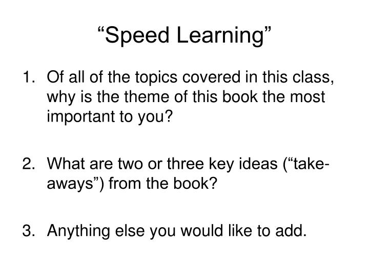 """""""Speed Learning"""""""