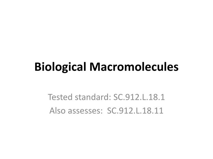 Biological macromolecules