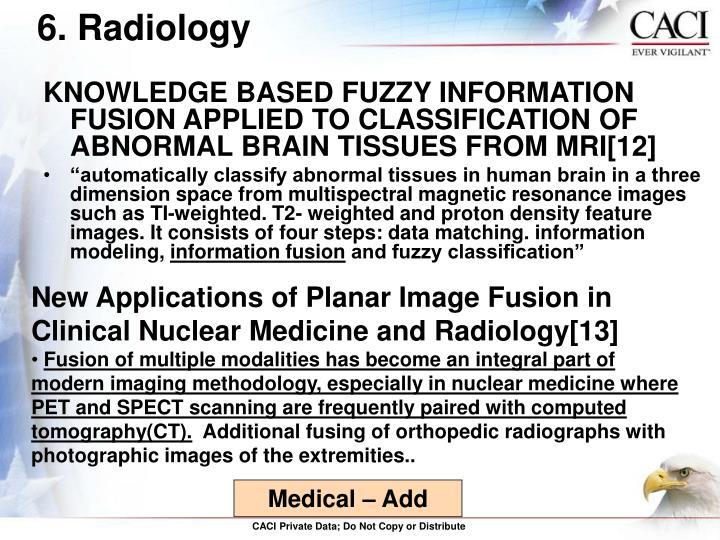 6. Radiology