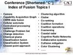conference shortened c index of fusion topics i