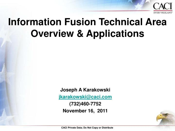 Information fusion technical area overview applications