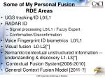some of my personal fusion rde areas