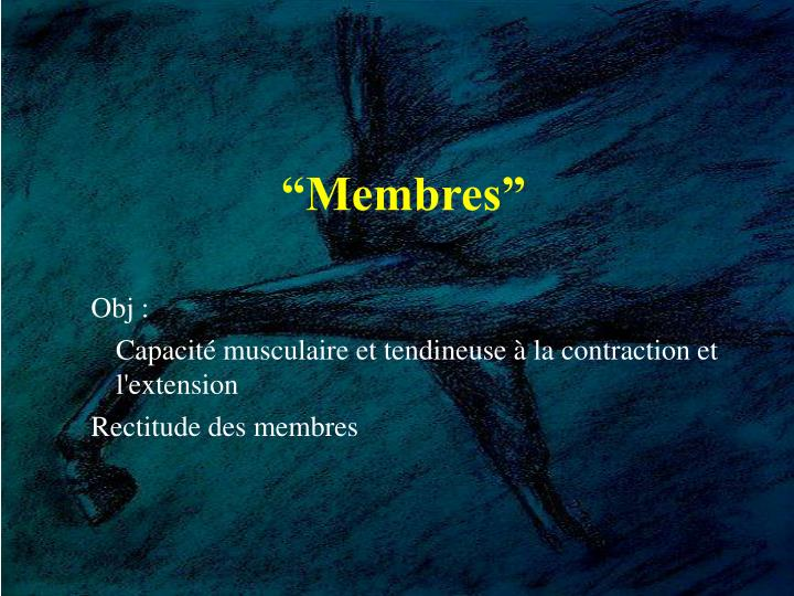 """Membres"""