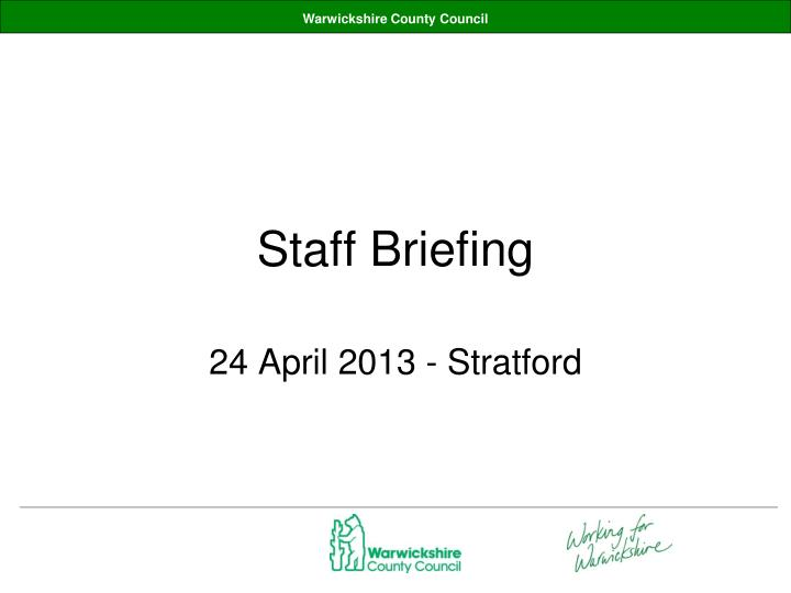Staff briefing