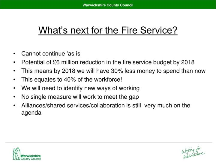 What's next for the Fire Service?