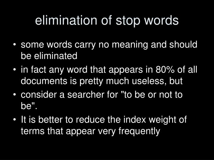 elimination of stop words