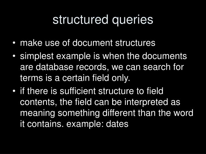 structured queries