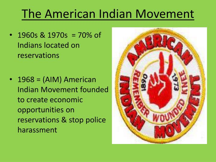 The American Indian Movement