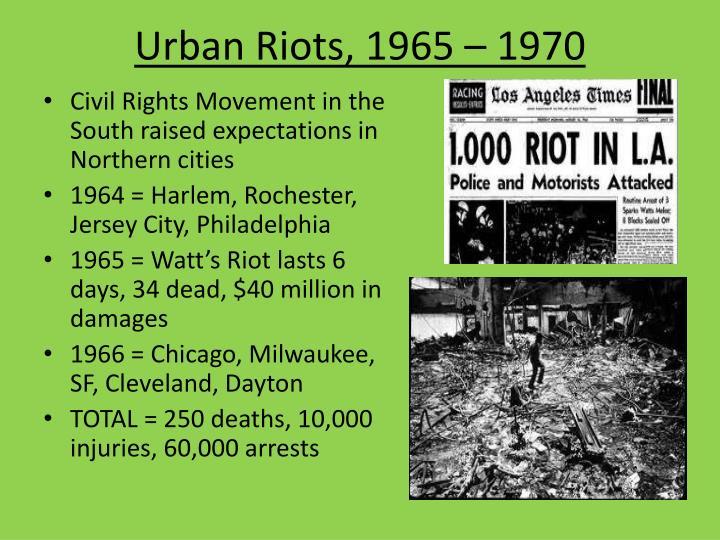 Urban Riots, 1965 – 1970