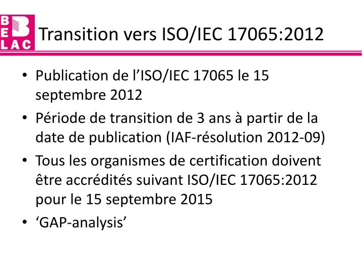 Transition vers ISO/IEC 17065:2012