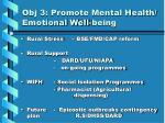 obj 3 promote mental health emotional well being