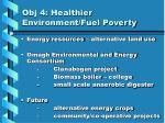 obj 4 healthier environment fuel poverty