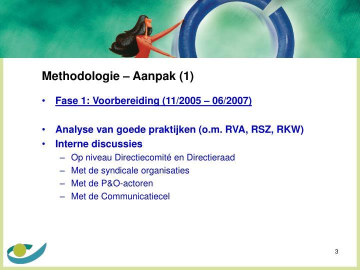 Methodologie – Aanpak (1)