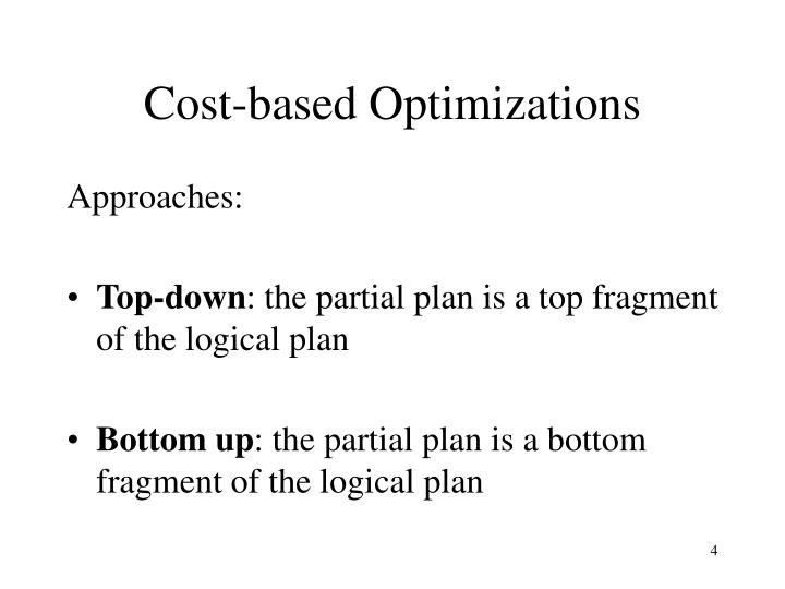 Cost-based Optimizations