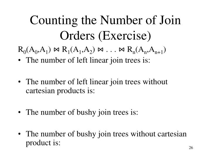 Counting the Number of Join Orders (Exercise)