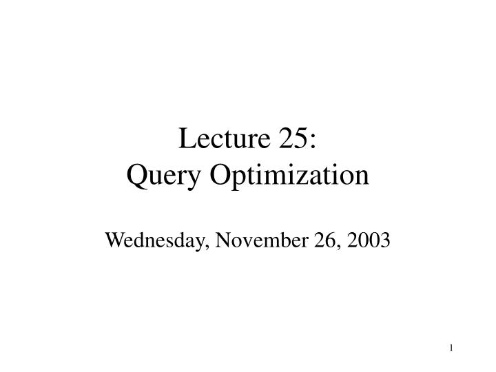 Lecture 25 query optimization