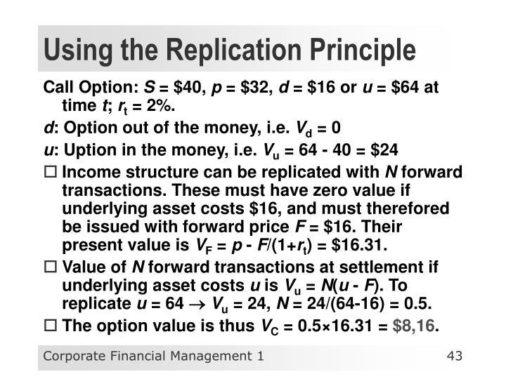 Using the Replication Principle