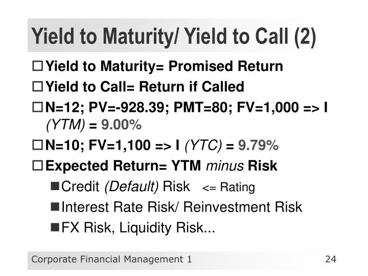 Yield to Maturity/ Yield to Call (2)